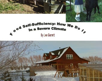 Food Self Sufficiency: How We Do It