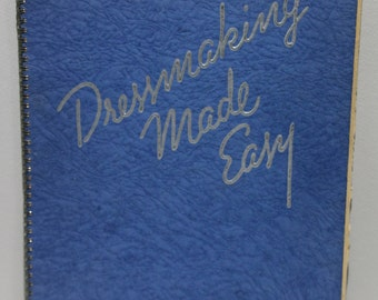 Dressmaking Made Easy, ©1937 McCall's