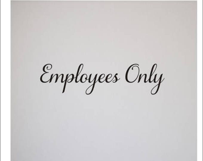 Employees Only Decal Business Vinyl Decal Wall Decal for Hair Salon Nail Salon Spa Retail Business Sticker Wall Decor Wall Decal Employees