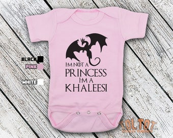Bodysuit or Toddler Shirt, I'm Not A Princess, I'm A Khaleesi, Baby Bodysuit, Baby Shower Gift, Girls, Boys
