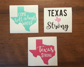 Texas Strong Decal, Hurricane Relief, Come hell or high water, Hurricane Harvey