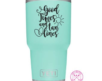 Good Times and Tan Lines YETI Ozark Tumbler Cup Car Decal Sticker