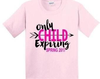 Pregnancy Announcement Shirt, Birth Announcement Shirt, Baby Announcement Shirt, Big Sister Shirt, Only Child Expiring Shirt
