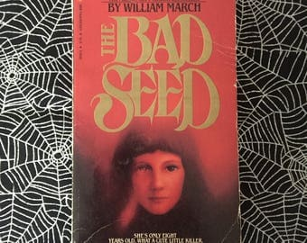 THE BAD SEED (Paperback Novel by William March)