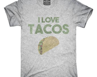 I Love Tacos Funny Taco T-Shirt, Hoodie, Tank Top, Gifts
