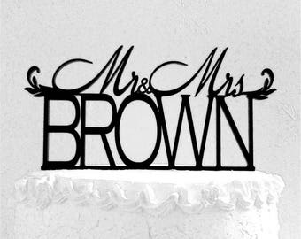 Mr and Mrs  Brown Wedding Cake Topper, Personalized with Last Name