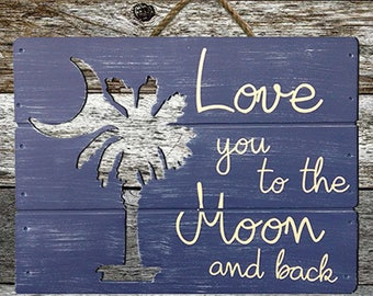 Love You To The Moon And Back (Big) - Free Shipping - Fast Shipping-