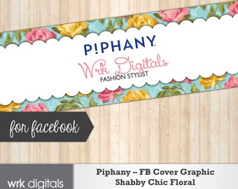 Piphany Facebook Cover Photo, Fashion Stylist, Shabby Chic Floral Design