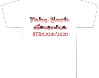 Take Back America #2018/2020