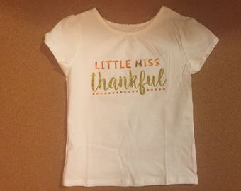 Little Miss Thankful Thanksgiving Girls T-shirt