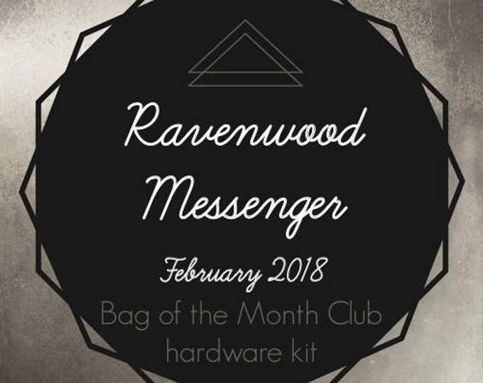 Bag of the Month Club - Ravenwood Messenger - February 2018 Hardware Kit