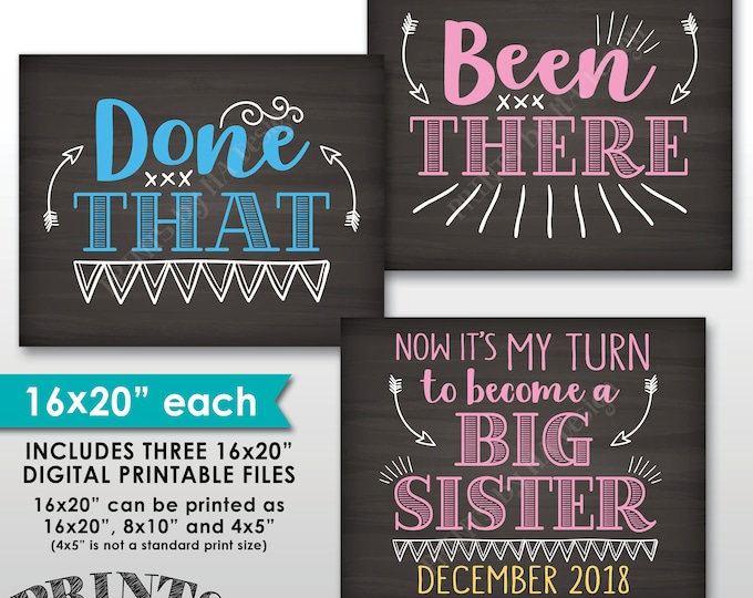 "Been There Done That Now It's My Turn to be a Big Sister, 4th Baby Pregnancy Announcement, Chalkboard Style PRINTABLE 8x10/16x20"" Signs"