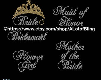 Bride, Maid of Honor, Bridesmaid, Mother of the Bride, Flower Girl Rhinestone T-Shirts