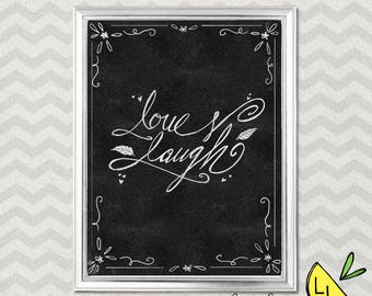 Positivity Art, Love and Laugh Quote, Chalkboard, Printable Art, Hand drawn, Positive Quotes, Printable Art Quotes, Love Quote,