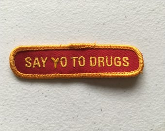 Say Yo To Drugs Custom Patch Red Yellow