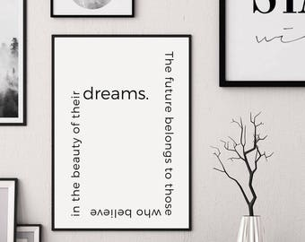 The future belongs to those who believe in the beauty of their dreams print, Eleanor Roosevelt quote, Roosevelt print, Roosevelt printable