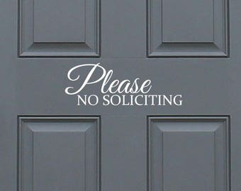 Please no soliciting - positive, funny entryway front door vinyl decal sticker, home decor. Great Gift Idea