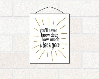 You'll Never Know Dear How Much I Love You nursery printable - You are my Sunshine nursery art - Gender Neutral Nursery Decor, Baby Wall Art