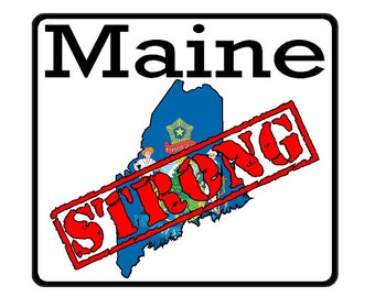 Maine State (K20) Strong Flag Vinyl Decal Sticker Car/Truck Laptop/Netbook Window