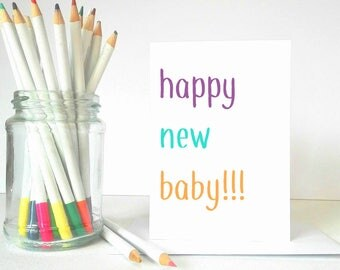 Happy New Baby Card, New Baby, Congratulations Card, Card for New Parents, Pregnancy Card, Funny Baby Card, Colourful Baby Card, Modern Card