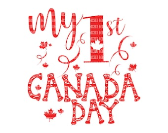 My First Canada Day SVG Files, for Cricut, Design Space and, xSilhouette Studio,  Printable Clipart, Canadian Cut File, Scrapbooking