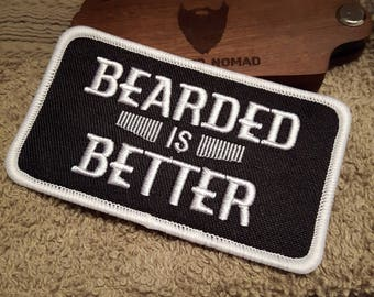 BEARDED IS BETTER embroidered patch