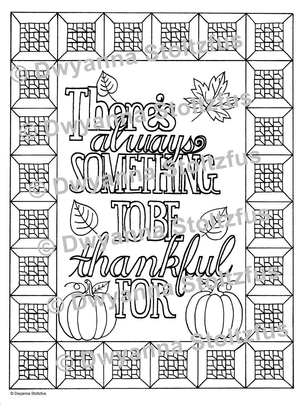 there u0027s always something to be thankful for coloring page
