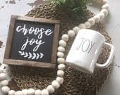 "Choose Joy | Black & White Farmhouse Sign | 8"" x 7-1/2"" Sign"