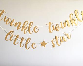 Twinkle Twinkle Little Star Cursive Banner-- Twinkle Twinkle Little Star First Birthday-- First Birthday - Gender Reveal banner