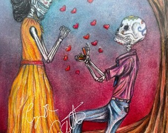 She Said Yes! Original Dia De Los Muertos Artwork Print-Order Various Sizes