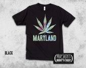 Maryland Map Pot Leaf Silhouette T Shirt Cannabis Shirt, Marijuana T shirt, Baltimore Maryland, Stoner Gifts