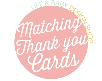 Matching Thank You Cards (Printable)