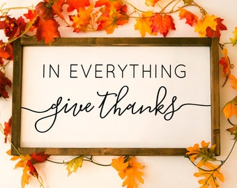 fall sign, thanksgiving sign, in everything give thanks sign, framed wood sign, fall decor, give thanks, thanksgiving decor, sign fall