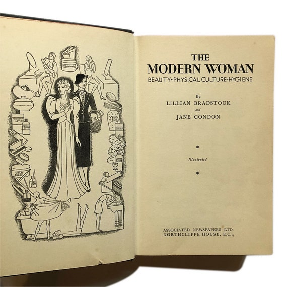 The Modern Woman: Beauty, Physical Culture, and Hygiene, 1936.