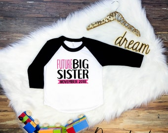 Future Big Sister Shirt, I'm Being Promoted to Big Sister Shirt, Big Sister Shirt, Future Big Sister Tshirt, Future big Sister Tee