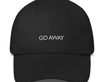 Go Away Baseball Hat