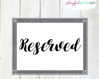 Reserved Sign, 4x6, Instant Download