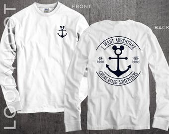 "Disney Cruise Shirts ""I Want Adventure in the Great Wide Somewhere"" Mouse Anchor Family Vacation long sleeve or short sleeve in WHITE"