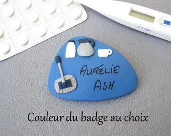 Badge ASH badge name ASH, color of the badge to choose from, ASH fimo, customizable gift Service Hospital officer badge badge