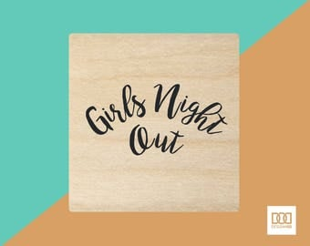 Girls Night Out - 3cm Rubber Stamp (DODRS0150)