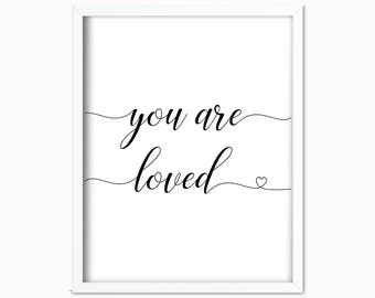 You Are Loved Print | You Are Loved |  Nursery Printable | Black and White | Nursery Wall Art | Nursery Prints | You are Loved Sign