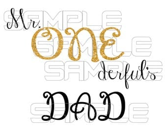 Mr. Onederful Dad Iron On Transfer, Mr Onederful Dad iron on, Mr. Onderful Dad Birthday Shirt, Mr Onederful shirt, 1st Birthday Shirt Boy