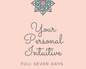 Your Personal Intuitive - For a Full 7 Days! Unlimited Emails or Text Messages