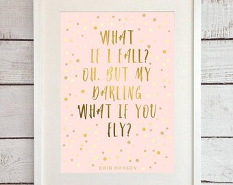 What if I fall Nursery Wall Art Print, Kids Room, Instant download,Digital Printable poster,Decor, gold quote