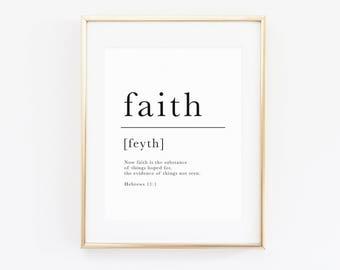 Faith | Hebrews 11:1 | Faith Print | Christian Wall Art | Scripture Art | Christian Decor | Faith Definition Print