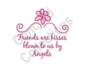 Friends Are Kisses - Machine Embroidery Design, Friends - Machine Embroidery Design