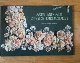 Satin and Silk Ribbon Embroidery Book