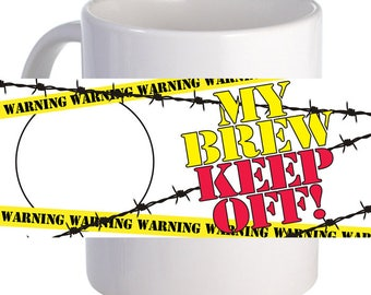 My Brew Keep Off Coffee Mug Personalized With Name, Image, Message