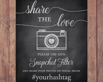 Wedding snapchat filter sign - please use our snapchat filter - share the love - rustic wedding hashtag sign - PRINTABLE 8x10 - 5x7