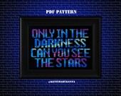 Astronomy - Cross Stitch Pattern PDF - Only in the darkness - galaxy space pattern -  stars cross stitch - geeky nerdy pattern - KbK-102